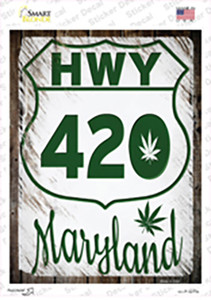 HWY 420 Maryland Wholesale Novelty Rectangle Sticker Decal