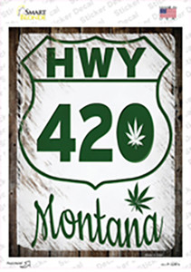 HWY 420 Montana Wholesale Novelty Rectangle Sticker Decal