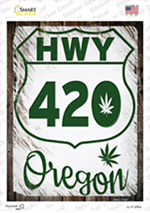HWY 420 Oregon Wholesale Novelty Rectangle Sticker Decal