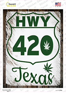 HWY 420 Texas Wholesale Novelty Rectangle Sticker Decal