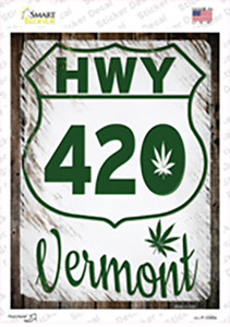 HWY 420 Vermont Wholesale Novelty Rectangle Sticker Decal