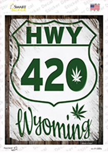 HWY 420 Wyoming Wholesale Novelty Rectangle Sticker Decal