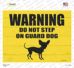 Dont Step On Guard Dog Chihuahua Wholesale Novelty Rectangle Sticker Decal
