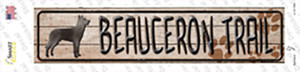 Beauceron Trail Wholesale Novelty Narrow Sticker Decal