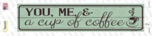 You Me and a Cup of Coffee Wholesale Novelty Narrow Sticker Decal