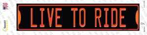 Live To Ride Wholesale Novelty Narrow Sticker Decal