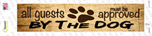 All Guests Approved By Dog Wholesale Novelty Narrow Sticker Decal