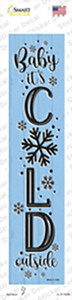 Baby Its Cold Blue Wholesale Novelty Narrow Sticker Decal