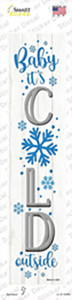 Baby Its Cold White Wholesale Novelty Narrow Sticker Decal