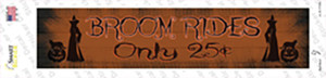 Broom Rides Only 25c Wholesale Novelty Narrow Sticker Decal