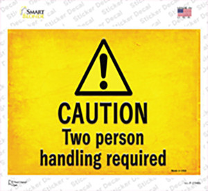 Caution Two Person Handling Required Wholesale Novelty Rectangle Sticker Decal