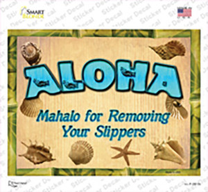 Aloha Remove Your Slippers Wholesale Novelty Rectangle Sticker Decal