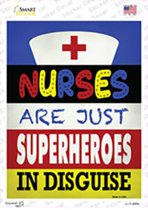 Nurses Are Superheroes In Disguise Wholesale Novelty Rectangle Sticker Decal