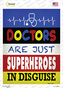 Doctors Are Superheroes In Disguise Wholesale Novelty Rectangle Sticker Decal