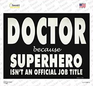 Doctor Official Job Title Wholesale Novelty Rectangle Sticker Decal