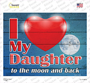 I Love my Daughter Wholesale Novelty Rectangle Sticker Decal