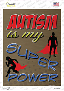 Autism Is My Super Power Wholesale Novelty Rectangle Sticker Decal