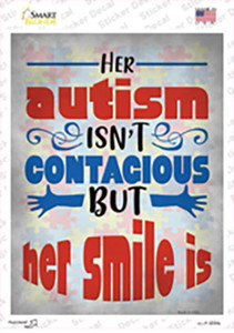 Her Autism Isnt Contagious Wholesale Novelty Rectangle Sticker Decal