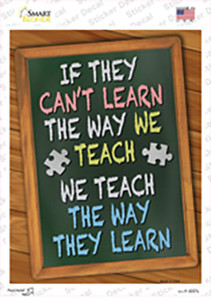 Teach The Way They Learn Wholesale Novelty Rectangle Sticker Decal
