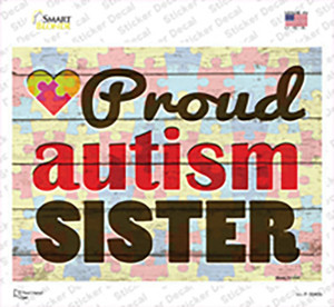 Proud Autism Sister Wholesale Novelty Rectangle Sticker Decal