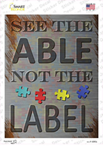 See The Able Not The Label Wholesale Novelty Rectangle Sticker Decal