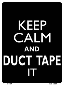 Keep Calm & Duct Tape It Wholesale Metal Novelty Parking Sign