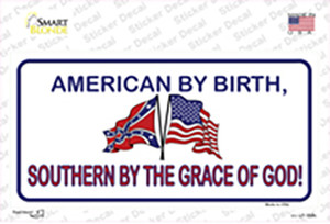 American By Birth Southern By Grace Wholesale Novelty Sticker Decal