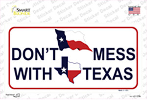 Dont Mess With Texas Wholesale Novelty Sticker Decal