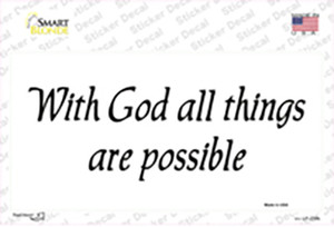 All Things Possible Wholesale Novelty Sticker Decal