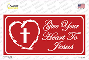 Give Your Heart To Jesus Wholesale Novelty Sticker Decal