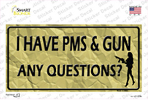 PMS And A Gun Wholesale Novelty Sticker Decal
