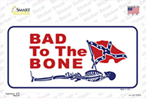 Bad To The Bone Wholesale Novelty Sticker Decal