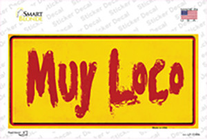 Muy Loco Wholesale Novelty Sticker Decal