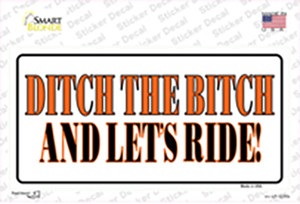 Ditch The Bitch Wholesale Novelty Sticker Decal