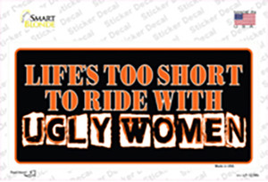 Lifes Too Short Wholesale Novelty Sticker Decal