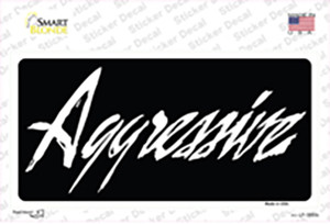 Aggressive Wholesale Novelty Sticker Decal