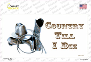 Country Till I Die Wholesale Novelty Sticker Decal
