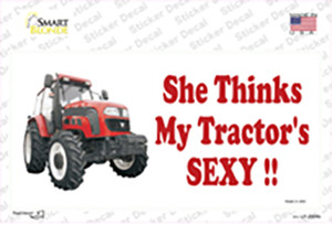 She Thinks My Tractors Sexy Wholesale Novelty Sticker Decal