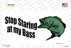 Stop Staring At My Bass Wholesale Novelty Sticker Decal