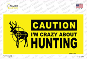 Crazy About Hunting Wholesale Novelty Sticker Decal