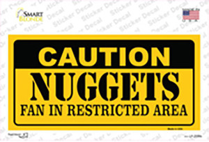 Caution Nuggets Fan Wholesale Novelty Sticker Decal