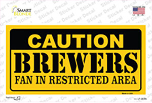 Caution Brewers Fan Wholesale Novelty Sticker Decal