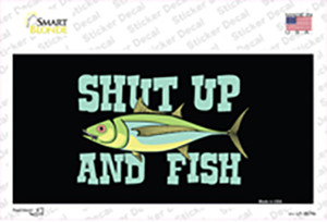 Shut Up And Fish Wholesale Novelty Sticker Decal