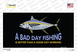 A Bad Day Fishing Wholesale Novelty Sticker Decal