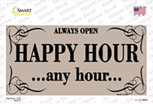 Happy Hour Any Hour Wholesale Novelty Sticker Decal