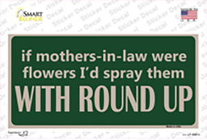 If Mother In Laws Were Weeds Wholesale Novelty Sticker Decal