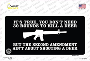 Aint About Shooting A Deer Wholesale Novelty Sticker Decal