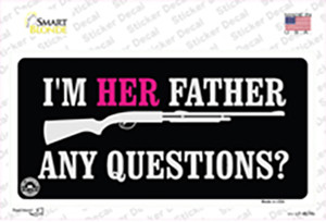 Im Her Father Wholesale Novelty Sticker Decal