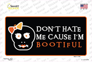 Cause Im Bootiful Wholesale Novelty Sticker Decal