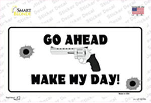 Go Ahead Make My Day Wholesale Novelty Sticker Decal